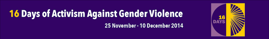 16 Days of Activism Against Gender Based Violence